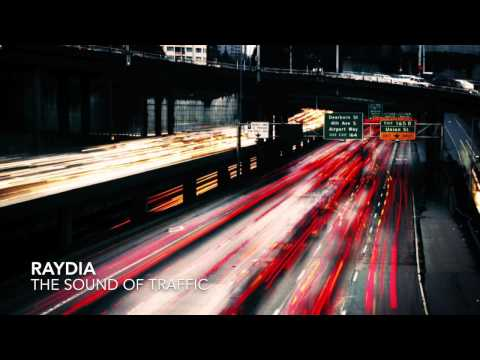 Raydia - The Sound of Traffic