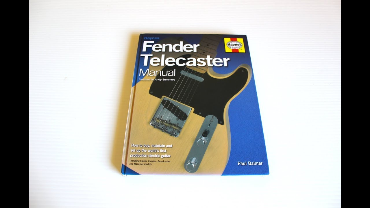 haynes fender telecaster manual youtube rh youtube com fender telecaster owners manual fender telecaster manual haynes