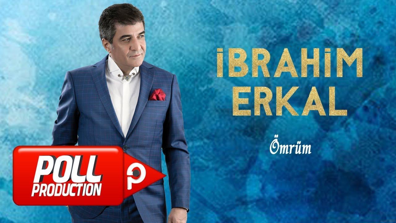 Ibrahim Erkal Omrum Official Audio Youtube