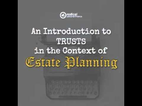 260-An Introduction to Trusts in the Context of Estate Planning