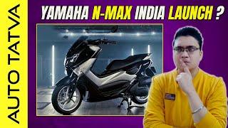 Yamaha NMax 155 : Dumdaar Maxi Scooter for India ?