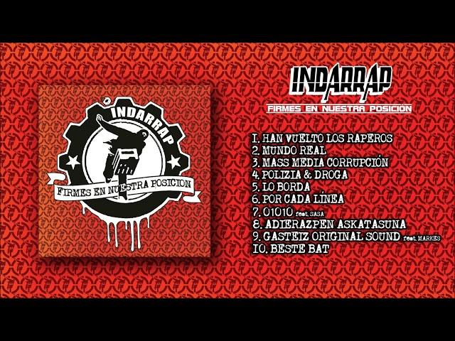 INDARRAP   01  Han vuelto los Raperos FIRMES EN NUESTRA POSICIÓN 2020