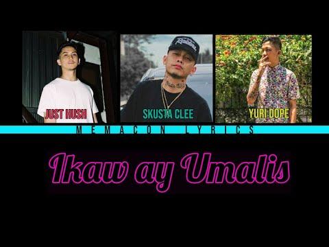 Skusta Clee ft. Just Hush & Yuri Dope - Ikaw ay Umalis [Lyrics] [Color Coded Lyrics]