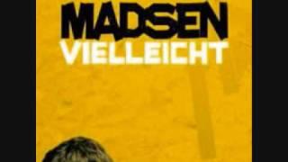 Madsen - Vielleicht