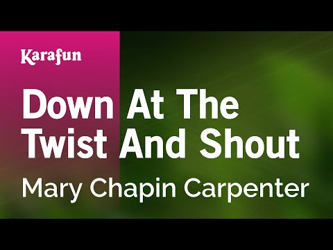 Karaoke Down At The Twist And Shout - Mary Chapin Carpenter *