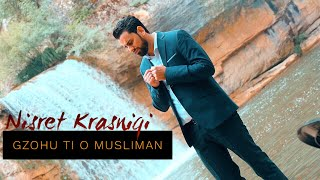 Ilahi 2015 Nisret Krasniqi - Gzohu ti o musliman.