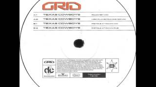 Grid - Texas Cowboys (Pistols At Dawn Dub)