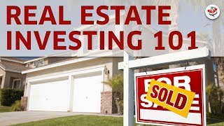 Real Estate Investing 101   What Every Investor Must Know
