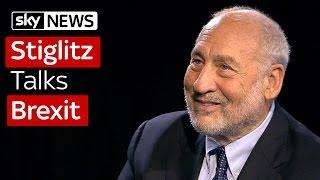 Professor Joseph Stiglitz Talks Brexit