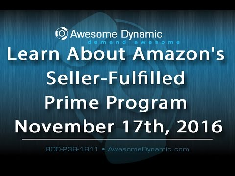 Learn About Amazon's Seller Fulfilled Prime Program