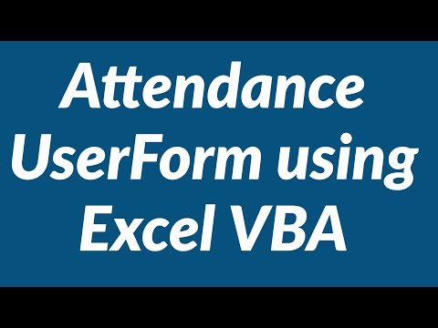 Attendance Login Logout UserForm using Excel VBA - YouTube
