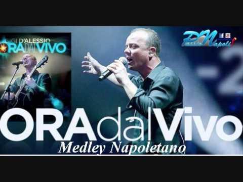 Gigi D'Alessio   Medley Napoletano By Passionapoli