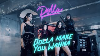 @DOLLA - Dolla Make You Wanna (Official Music Video)