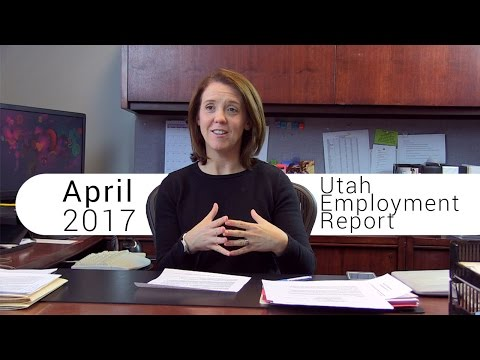 Utah Employment Report April 2017