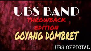 ThrowBack ep13 GOYANG DOMBRET UBS BAND COVER