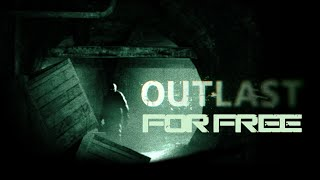 How To Install Outlast For Free (Easy & Quick)