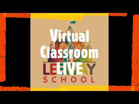 Virtual Classroom @ LEEWAY School - LIVE