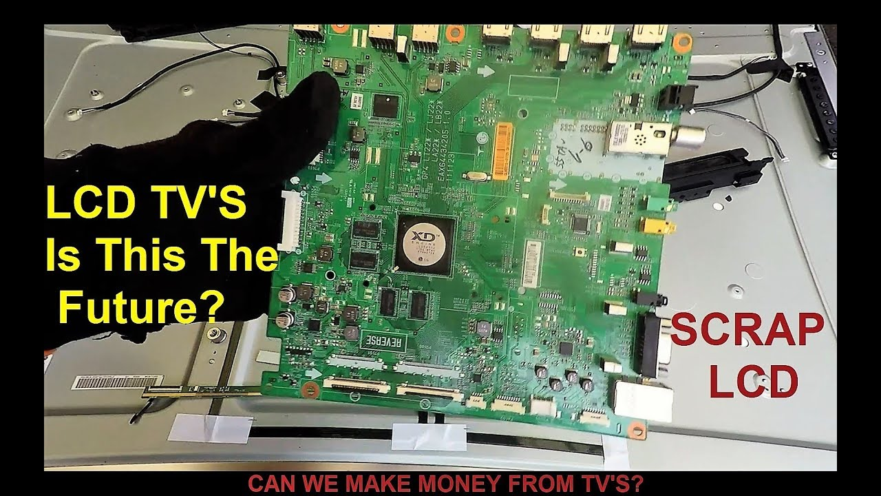 The future of Scrapping LCD TV's - Scrap Metal Forum