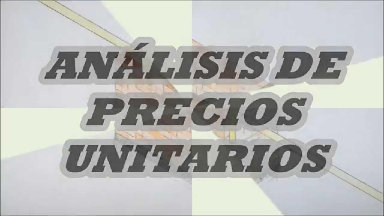 an u00c1lisis de precios unitarios