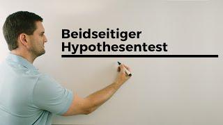 Beidseitiger Hypothesentest/mit Ablesen aus der Tabelle, Stochastik | Mathe by Daniel Jung