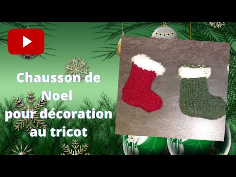 tuto de no l mini chaussette de d coration au tricot youtube. Black Bedroom Furniture Sets. Home Design Ideas