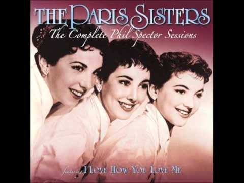 The Paris Sisters - Let Me Be The One