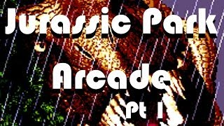 Game | Let s Play Jurassic Park Arcade Part 1 | Let s Play Jurassic Park Arcade Part 1