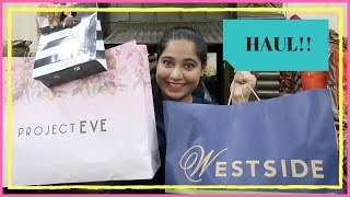 Birthday Shopping HAUL!! Westside and Project Eve