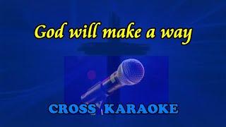 God will make a way - karaoke with lyrics by Allan Saunders