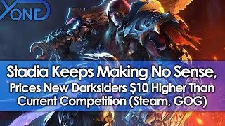 Stadia Makes No Sense, Prices Darksiders Genesis $10 Higher Than Current Competition (Steam & GOG)