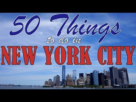 50 THINGS TO DO IN NEW YORK CITY | Top Attractions Travel Gu