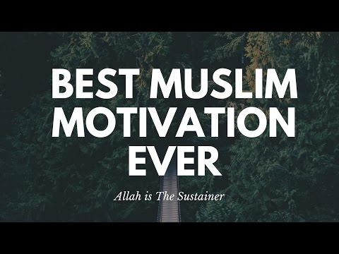 BEST MUSLIM MOTIVATION LECTURE — ALLAH DOESN'T REQUIRE YOUR RESULTS