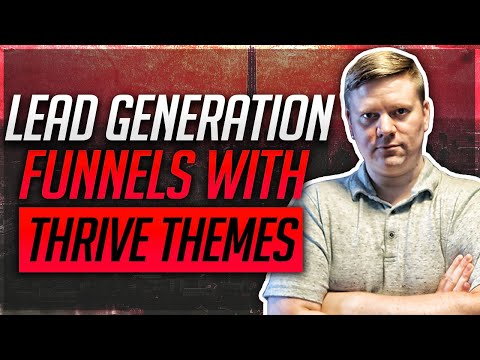 How To Build A Lead Generation Funnel With Thrive Leads