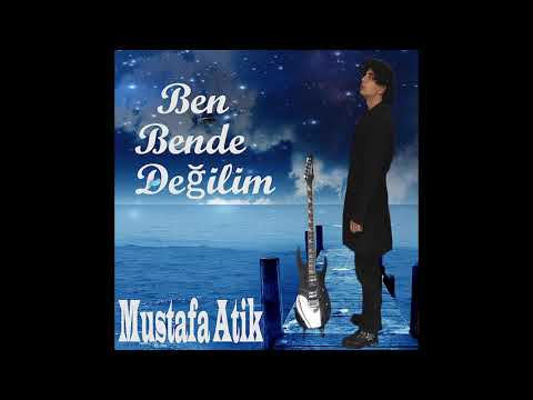 Mustafa Atik - Ben Bende Değilim bedava zil sesi indir
