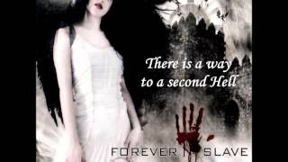 Forever Slave - ...In The Forest (lyrics)