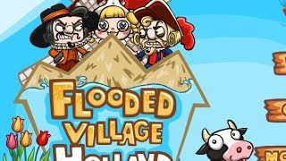 Flooded Village Holland Walkthrough Level1.1-4.1
