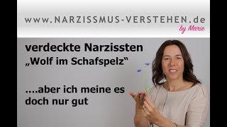 """Gesichter des Narzissmus: verdeckte Narzissten ..ein """"Wolf im Schafspelz"""""""