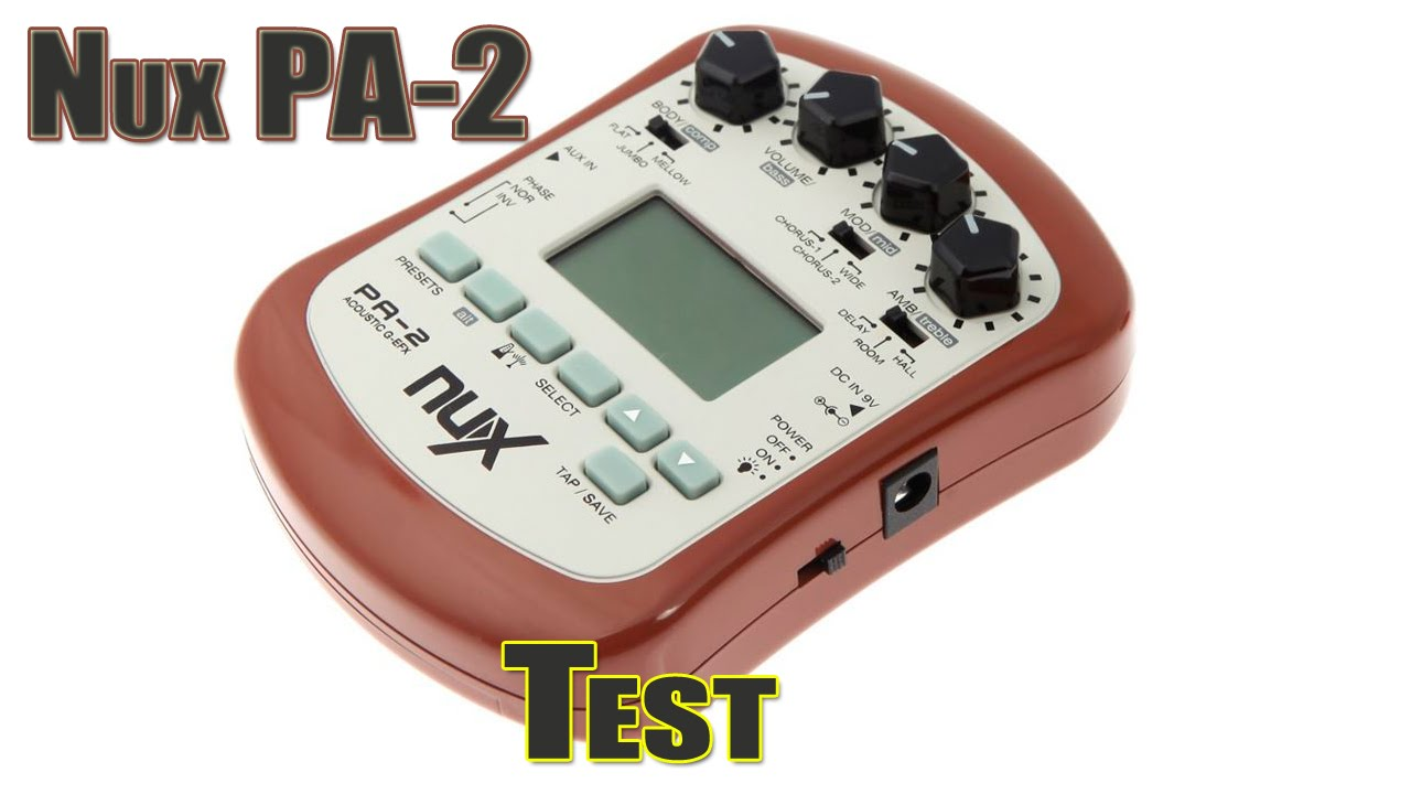 nux pa 2 acoustic preamp review portable acoustic guitar efx youtube. Black Bedroom Furniture Sets. Home Design Ideas