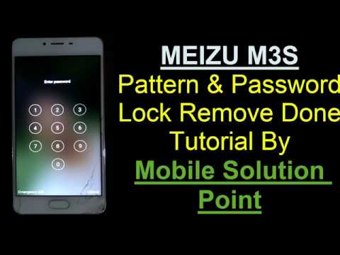 MEIZU M3S Pattern & Password Lock Remove Done Without Box