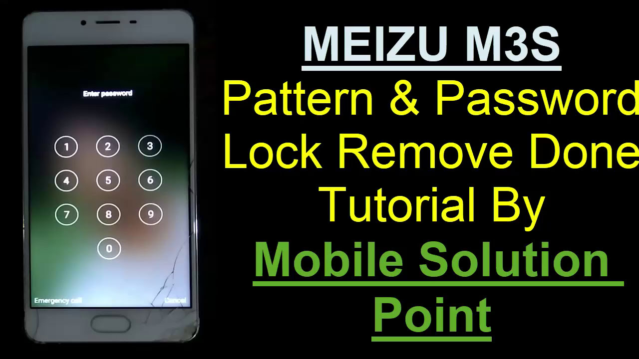 Meizu M3s Pattern & Password Lock Remove Done Without Box  Mobile Solution  Point 04:41 HD