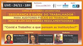 AULA 02 - LIVE - 24/11 - 18H - COVID E TRABALHO: O QUE PENSAM AS INSTITUIÇÕES?