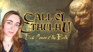 Lilia Plays CALL OF CTHULHU: Dark Corners of the Earth - Part 1