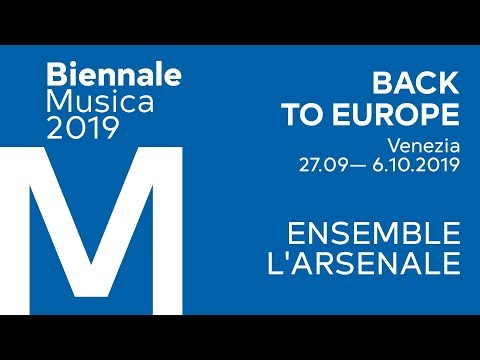 Biennale Musica 2019 - Ensemble L'arsenale<br><br>...