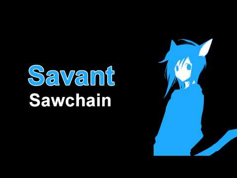 Savant - Sawchain [1080p]