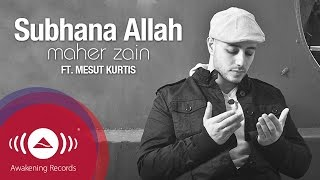 Maher Zain ft. Mesut Kurtis - Subhana Allah | Vocals Only | Official Lyric Video