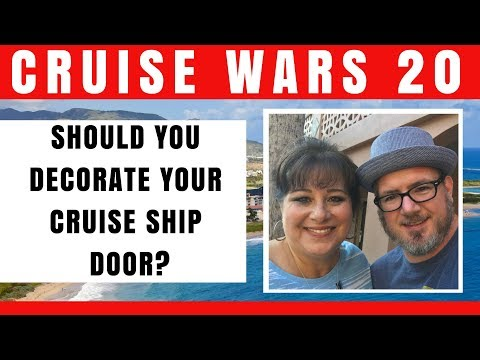 Should you Decorate your Cruise Ship Door? - CRUISE WARS 20