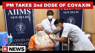 PM Modi Receives Second Dose Of COVID-19 Vaccine At AIIMS; Urges People To Get Inoculated