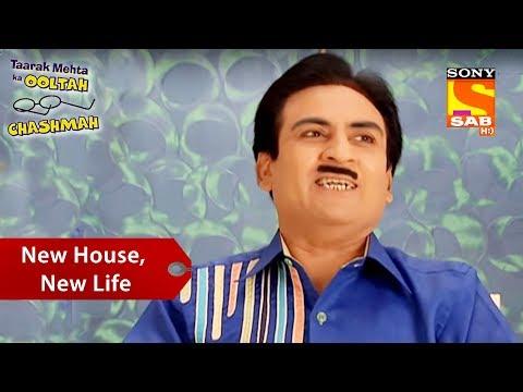 New House, New Life | Taarak Mehta Ka Ooltah Chashmah