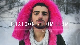 Phatooni - Llom Llom (Era Istrefi - BonBon) PARODY