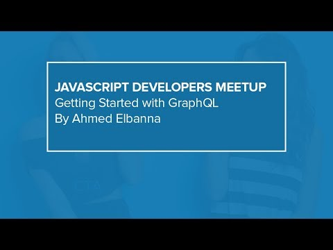 Getting Started with GraphQL   JavaScript Developers Meetup